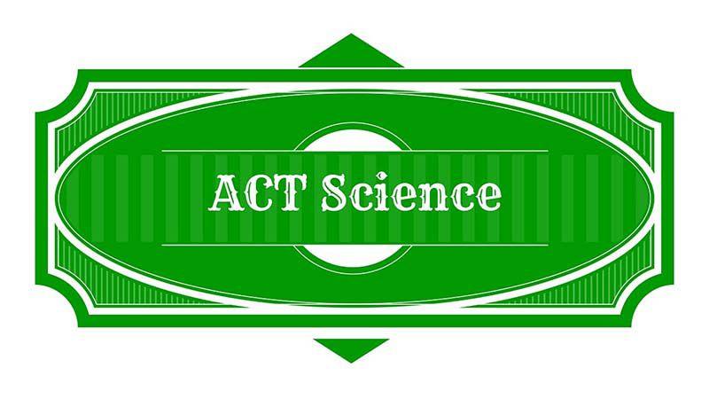 Hình thức thi ACT là gì - science